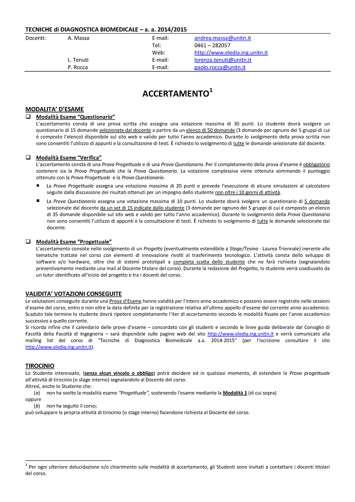Unitn Calendario Accademico.Modalita Esame 140032 Tecniche Di Diagnostica Biomedicale