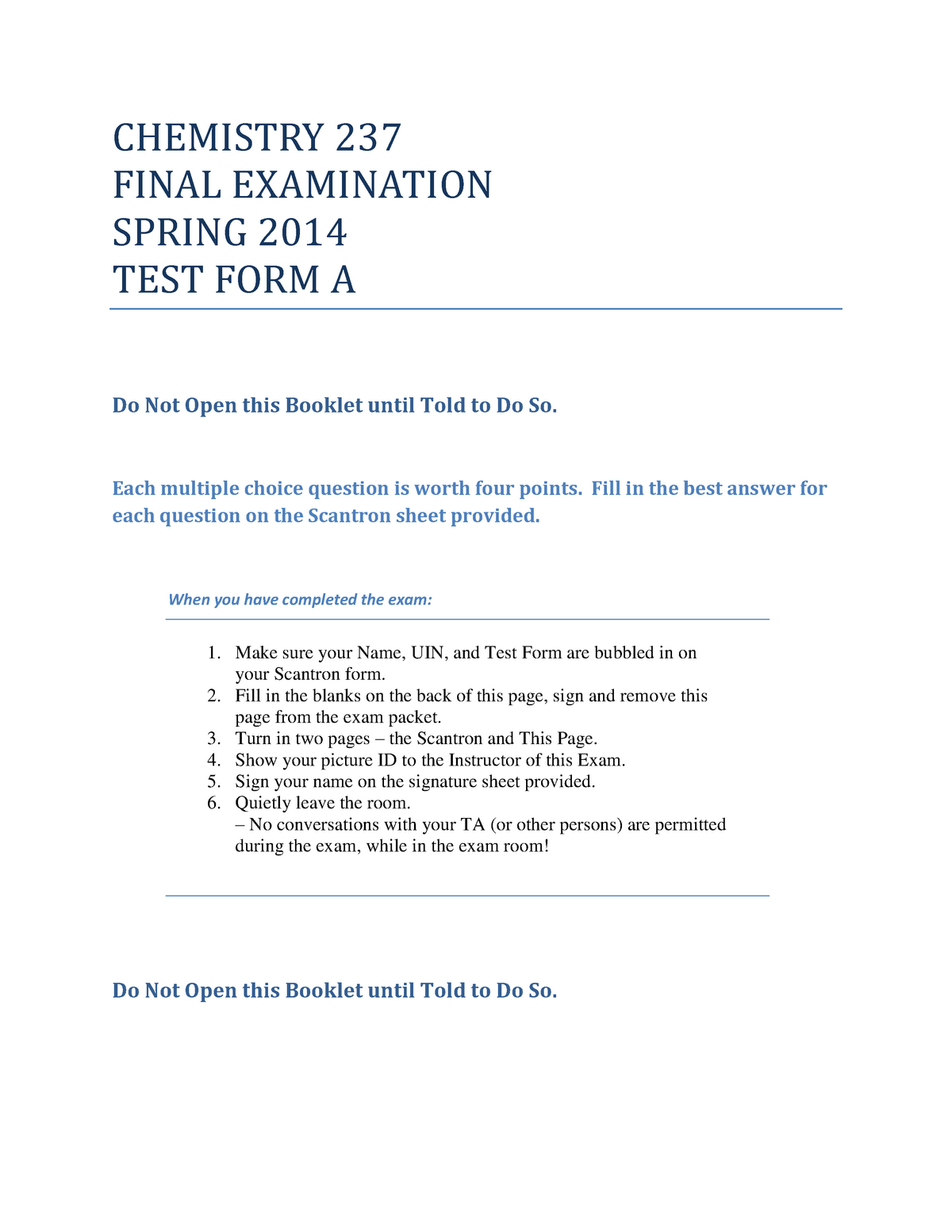 Organic Chemistry Laboratory Final Exam Spring 2014 Test Form A