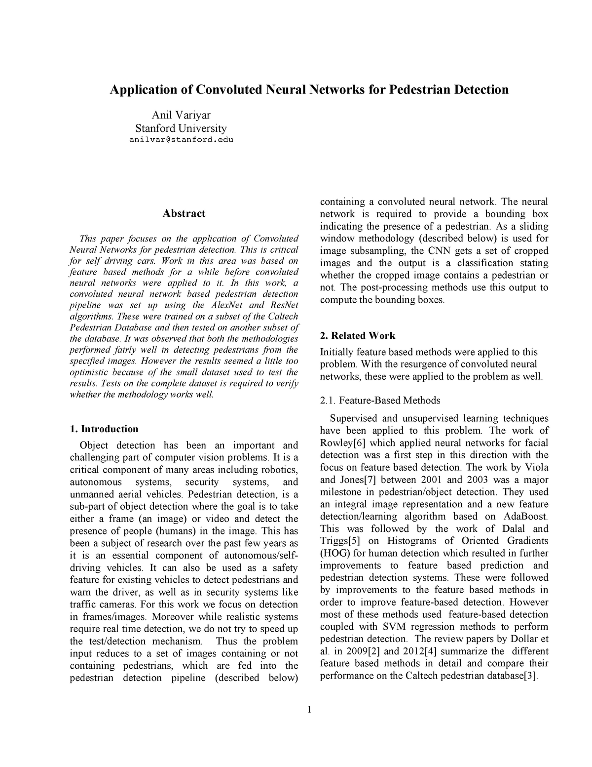 Application of convoluted neural networks for pedestrian detection