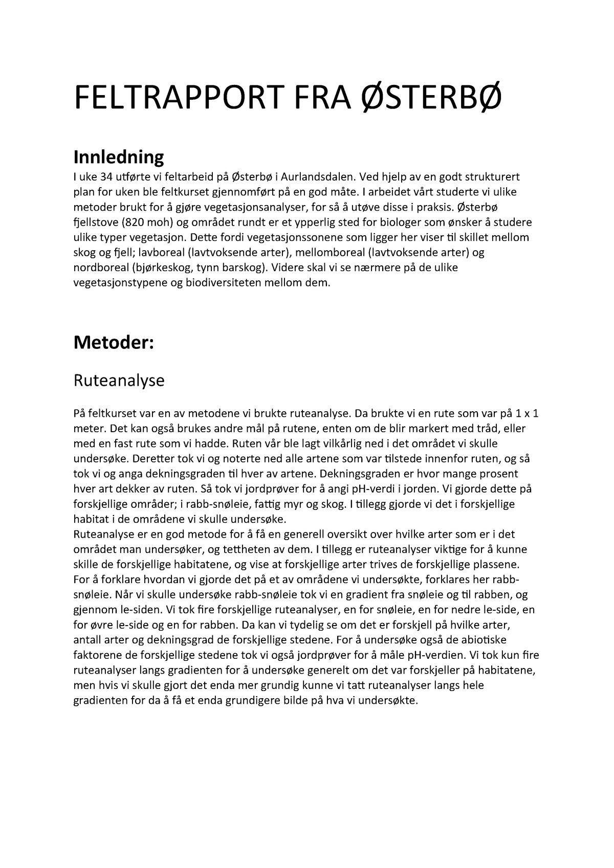 cef3df5f8 Østerbø-vegetasjonstyper og biodiversitet - BIO102: Organismebiologi ...