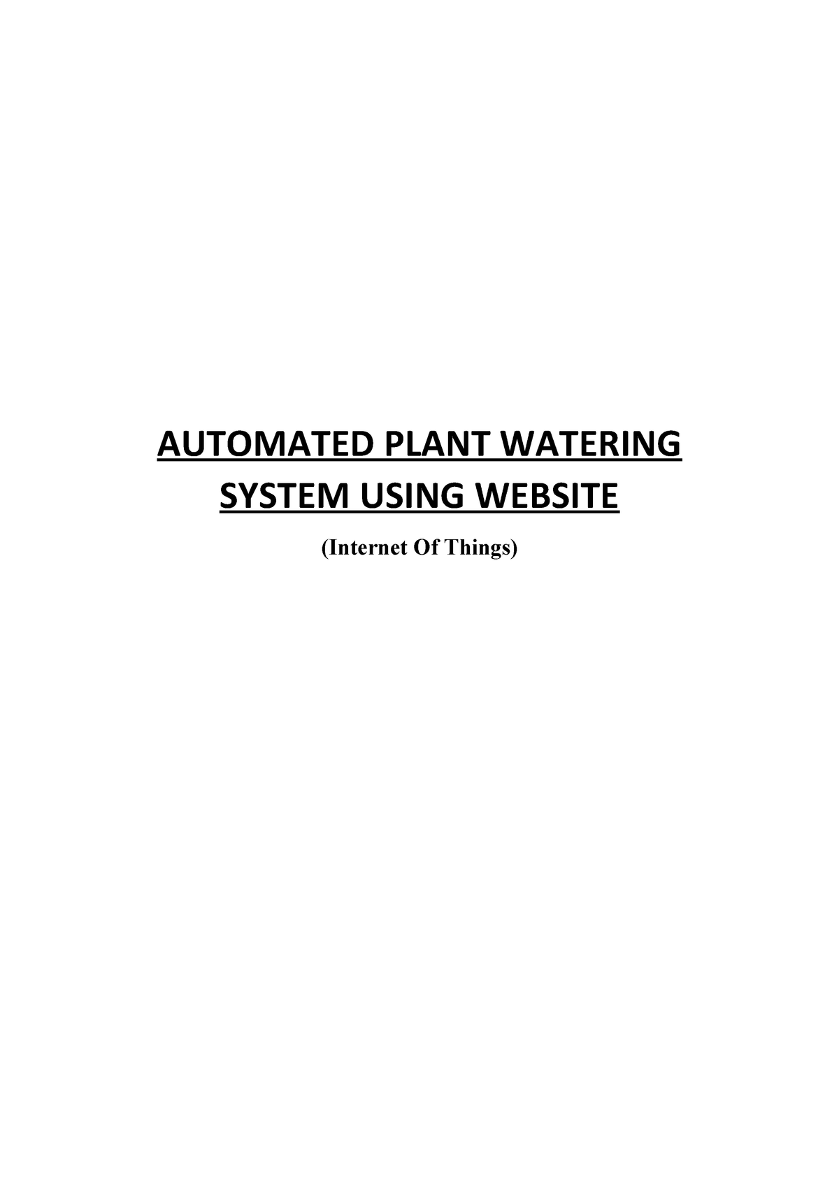 Project AUTOMATED PLANT WATERING SYSTEM USING WEBSITE (Internet Of