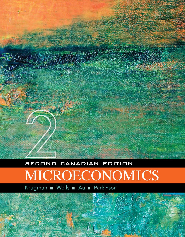Allysca microeconomics,+canadian+versio+-+paul+krugman - econ 101