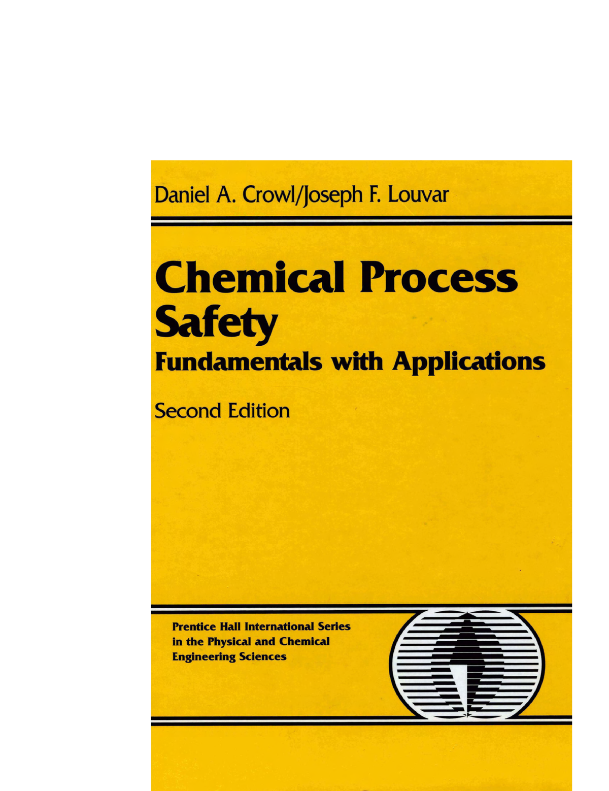 28984451 Chemical Process Safety 2nd Ed Daniel A 1 Crowl