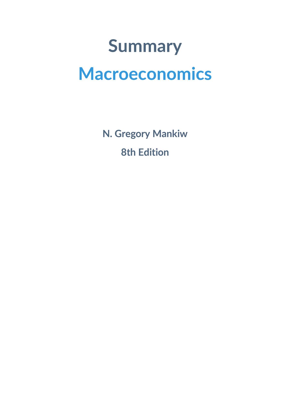 Summary Macroeconomics - N  Gregory Mankiw - ECON1102 - UNSW