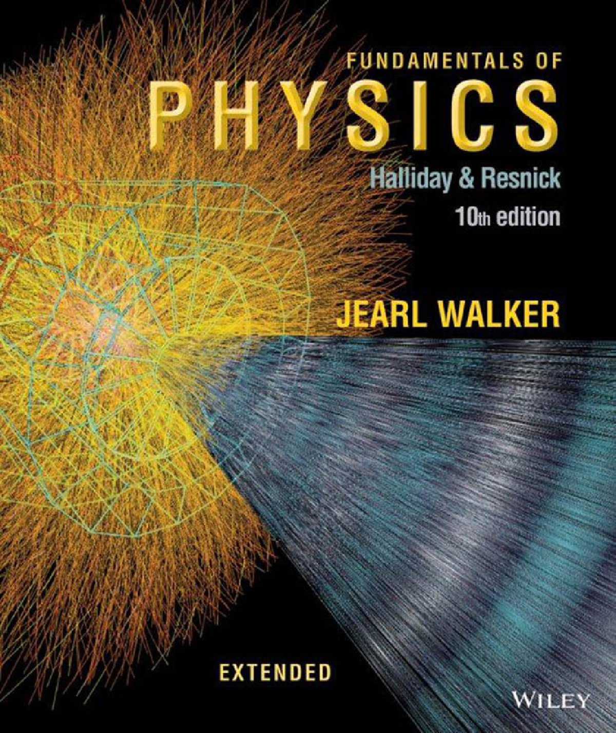 Fundamentals of Physics Extended (10th edition) (Both textbook and