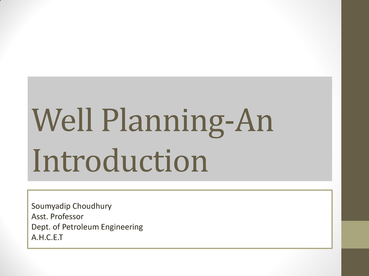 Well Planning - Lecture notes 1 - Drilling Engineering - StuDocu