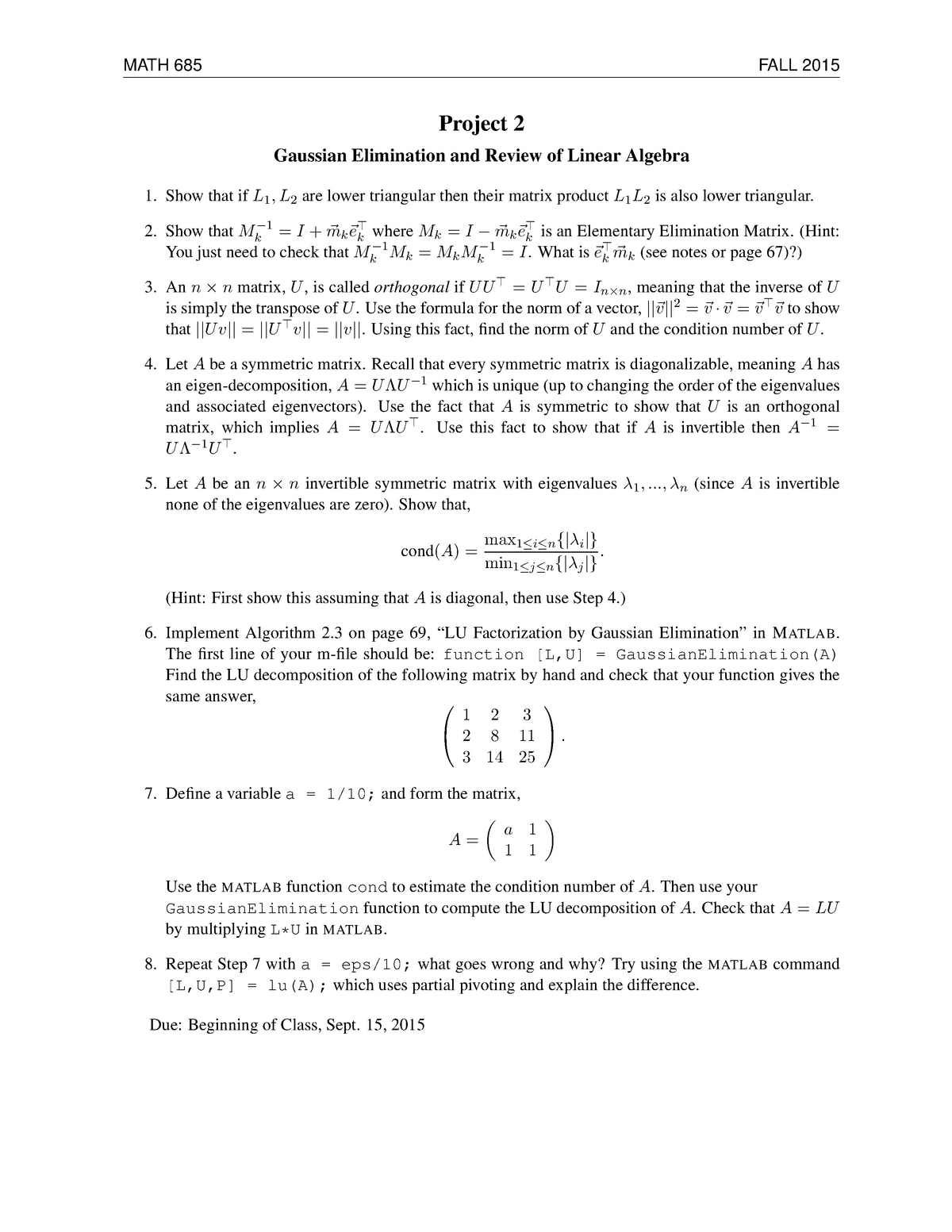 Project 2: Gaussian Elimination and review of Linear Algebra