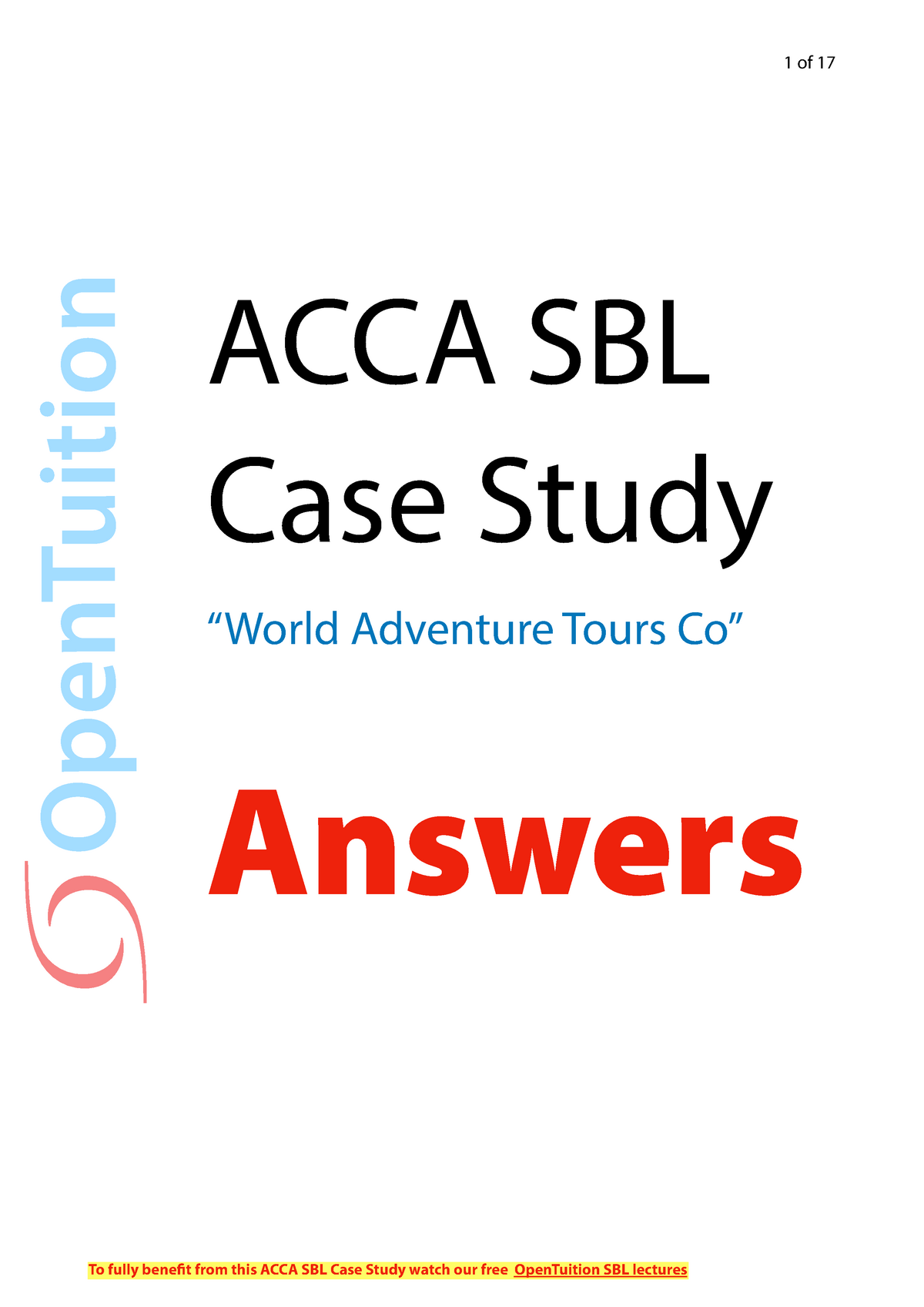 ACCA SBL Case Study World Adventure Tours Co Answers - StuDocu