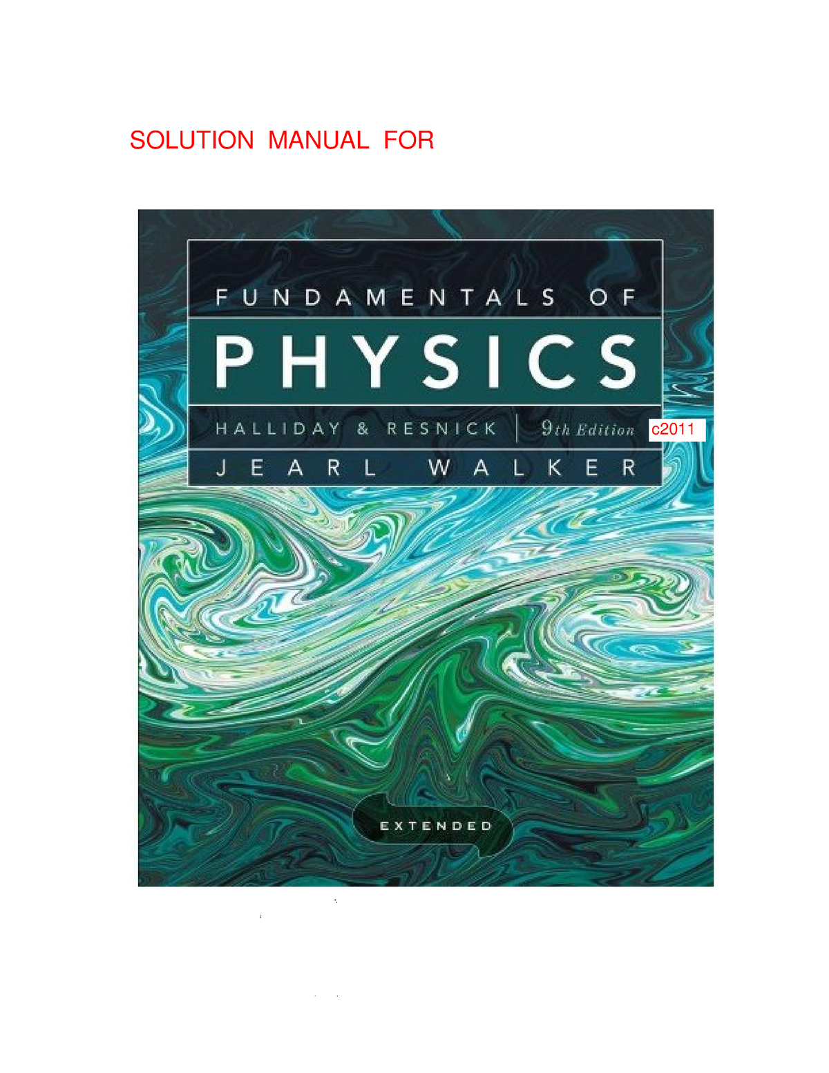 Fundamentals of Physics Extended - Halliday & Resnick 9th edition