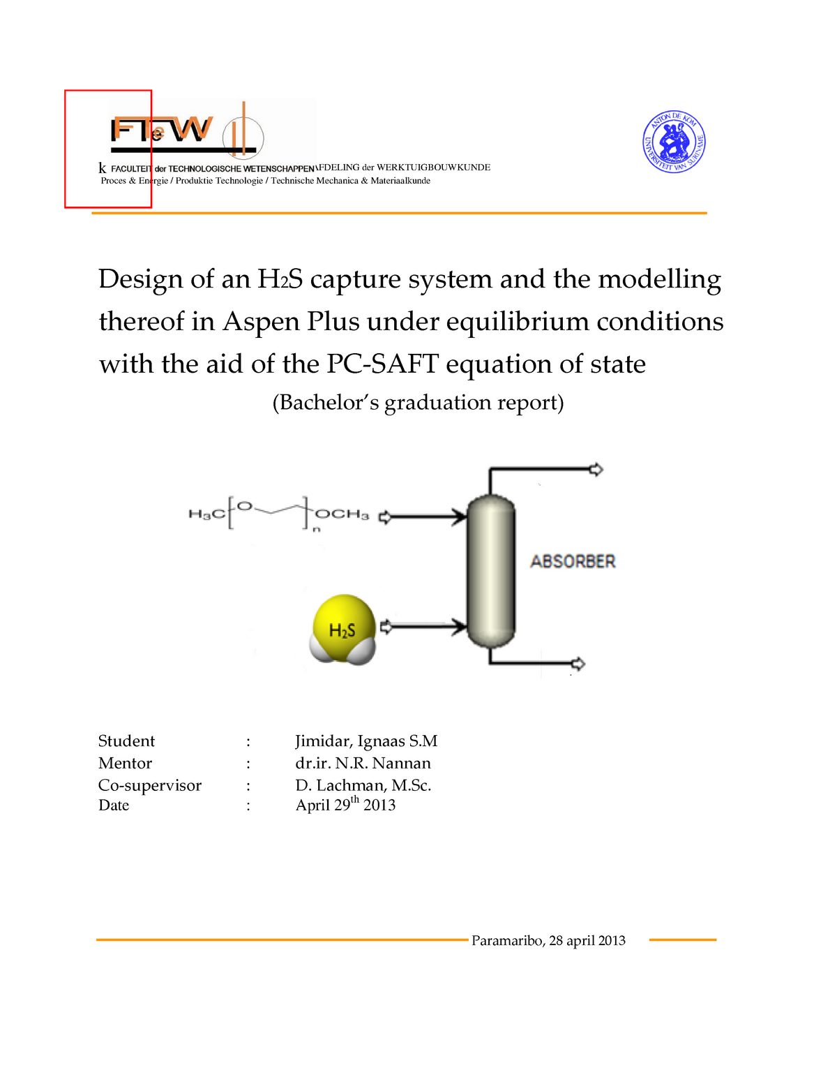 Design of an H2S capture system and the modeling thereof in Aspen