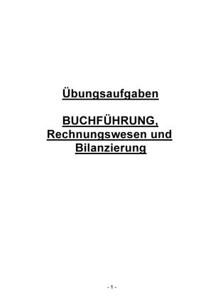 Aufgabensammlung Buchfuehrung - 5111111: Buchführung - StuDocu