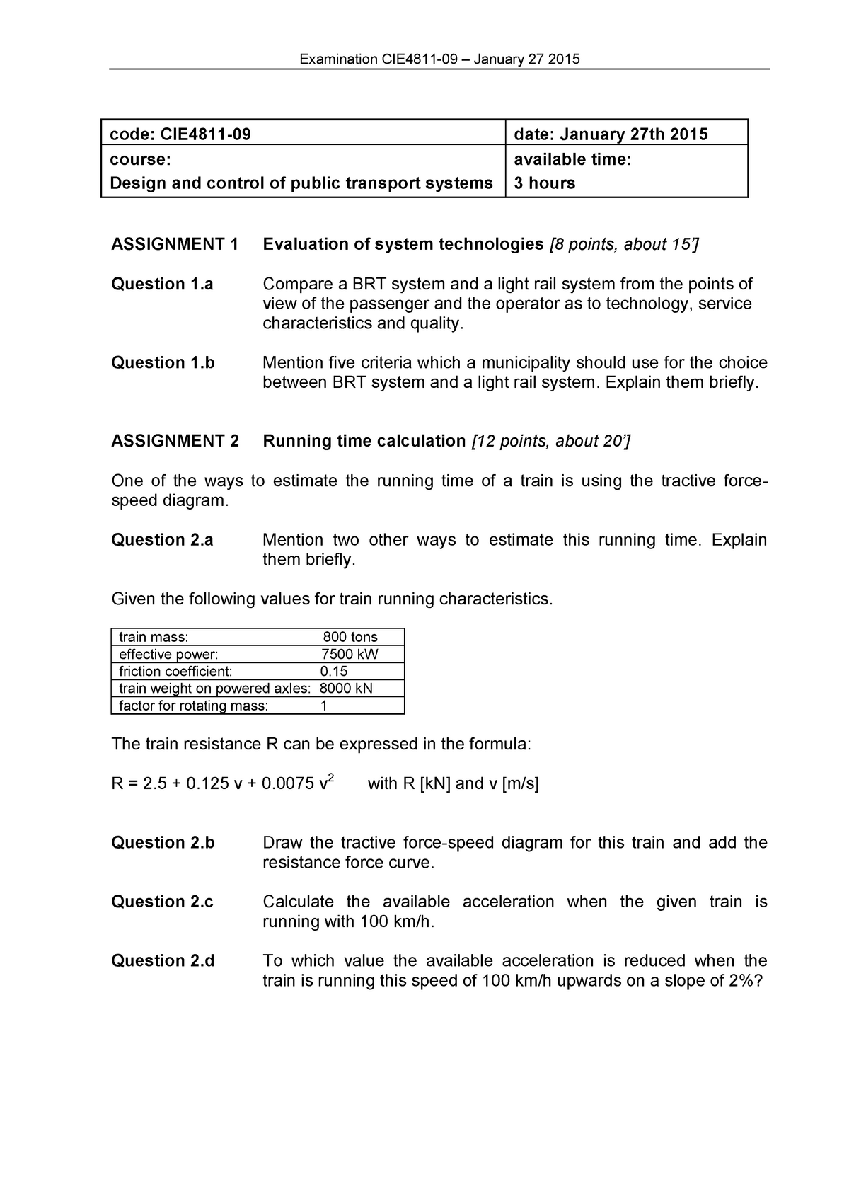 Exam 2015 - CIE4811-09: Planning and Operations of Public