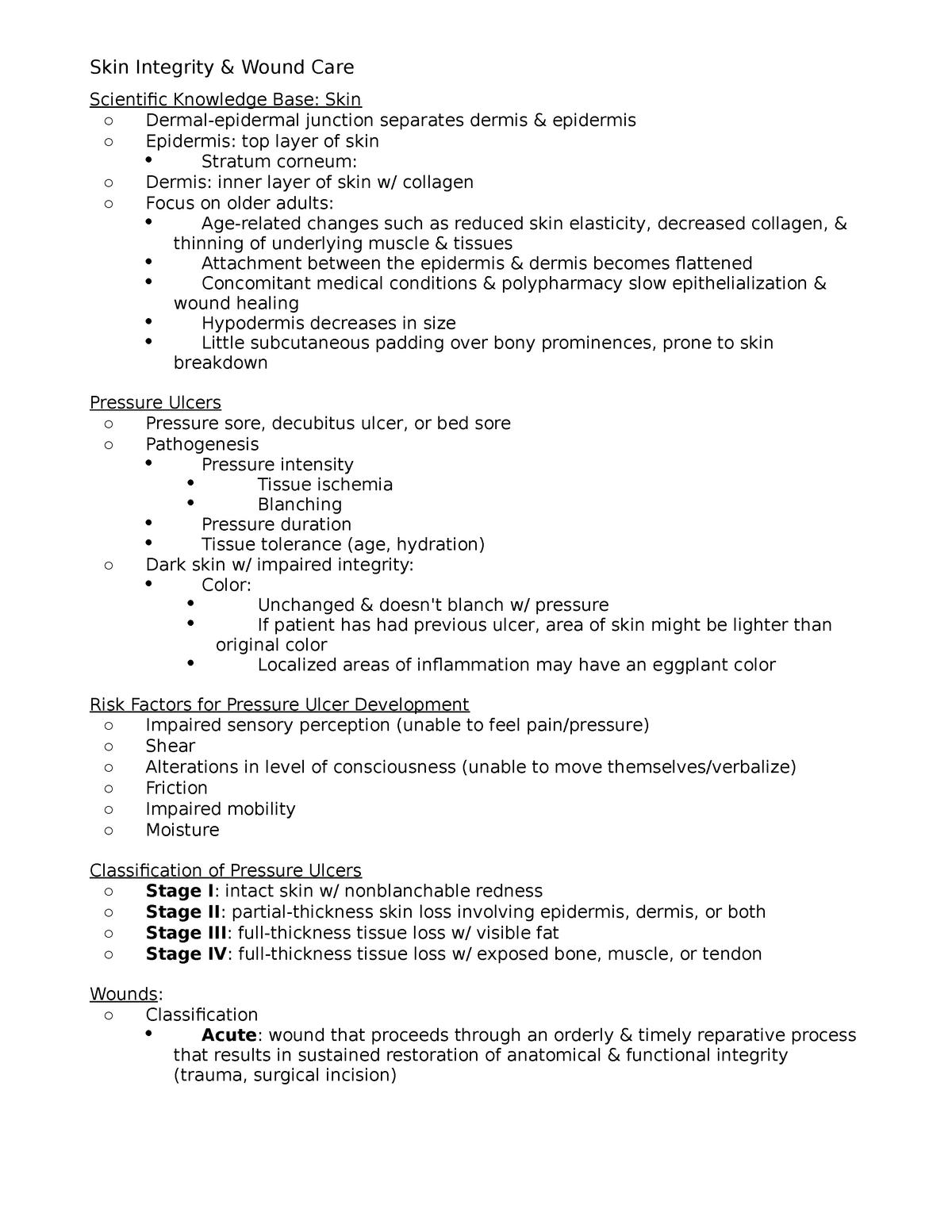 Skin Integrity & Wound Care - NUR 3414: Professional Nursing