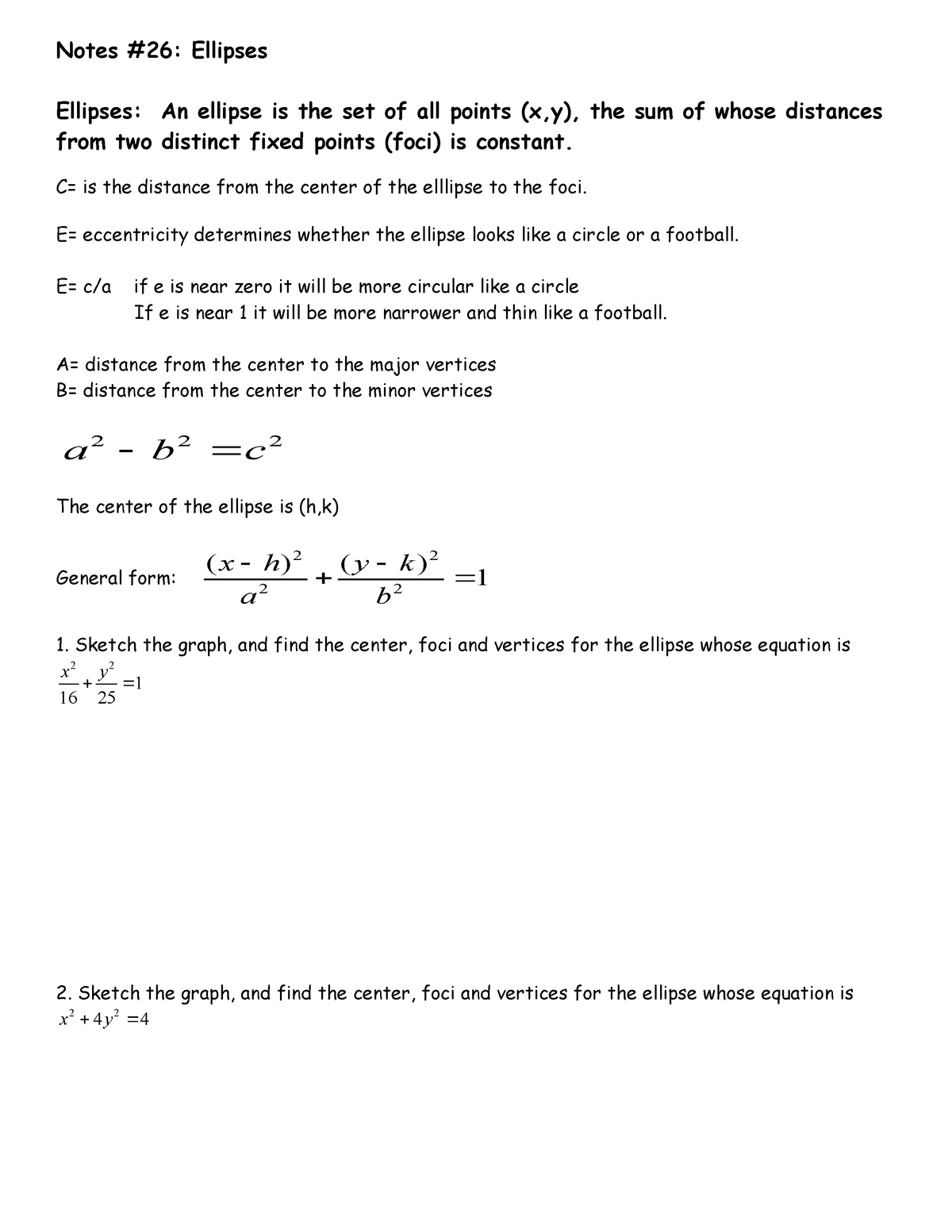 Notes #26-Ellipses and Hyperbolas - MATH 20200: Calculus II