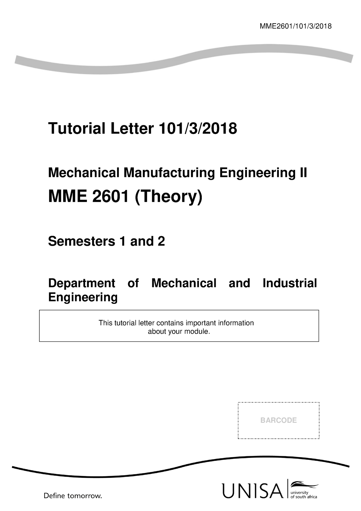 Mme2601 2018 - MME2601: Mechanical Manufacturing Engineering