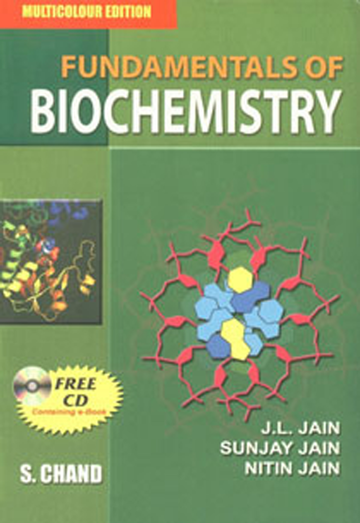 238738376 Fundamentals of Biochemistry J L jain 6th Edn 2005 - StuDocu