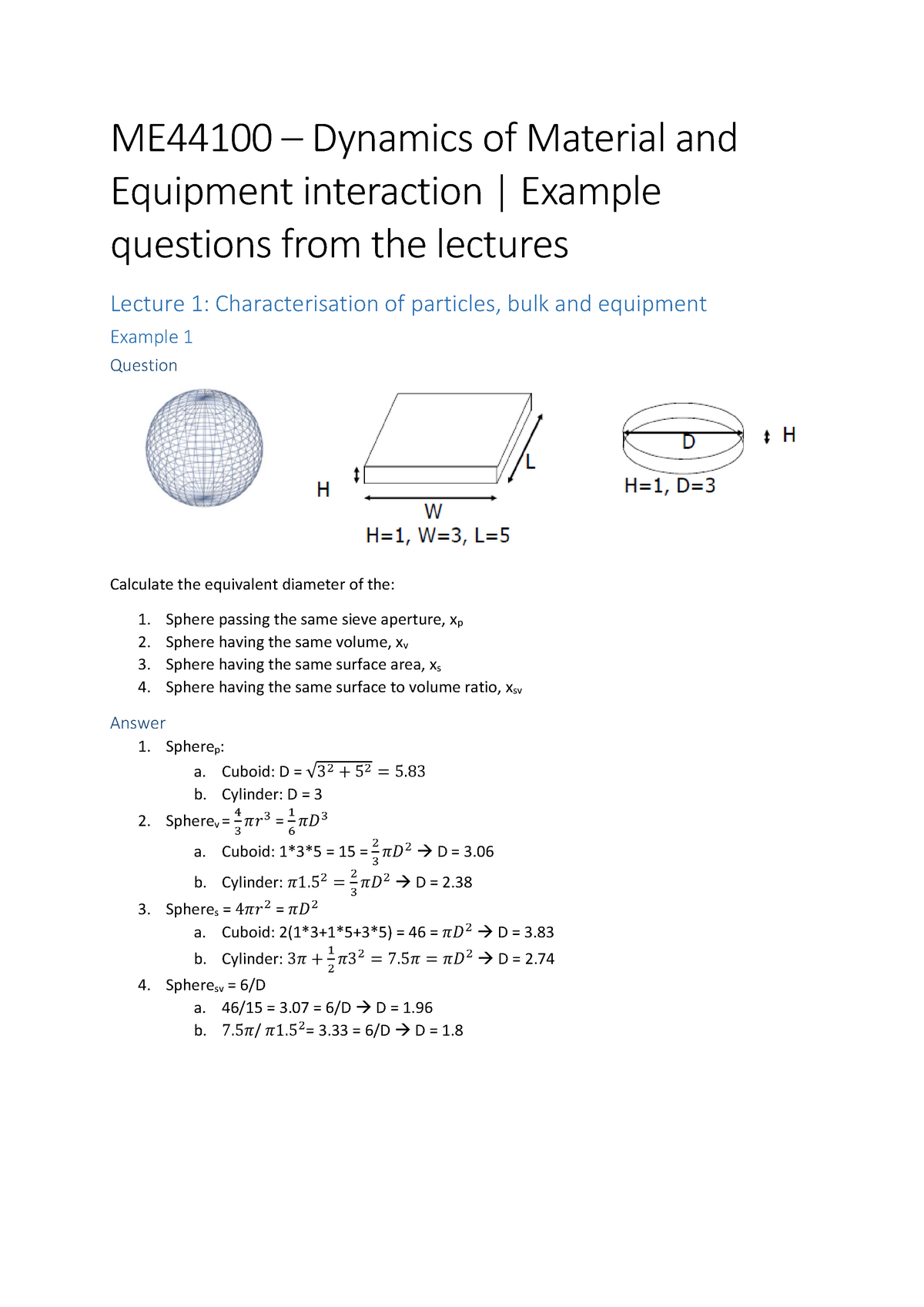 ME44100 - Dynamics of Materials and Equipment Interaction - Examples