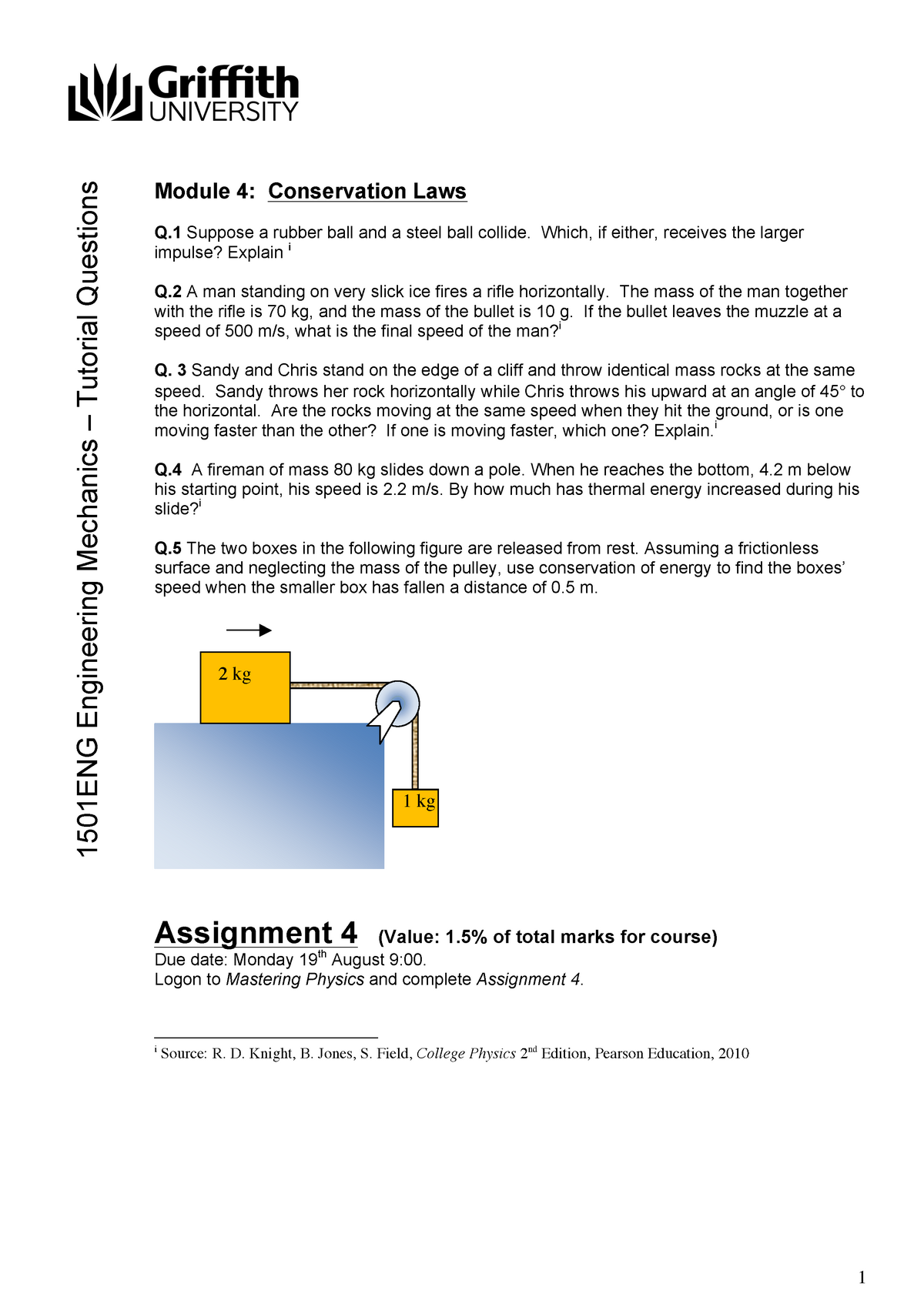 Tutorial work - 4 - Conservation Laws - Questions and answers - 2013