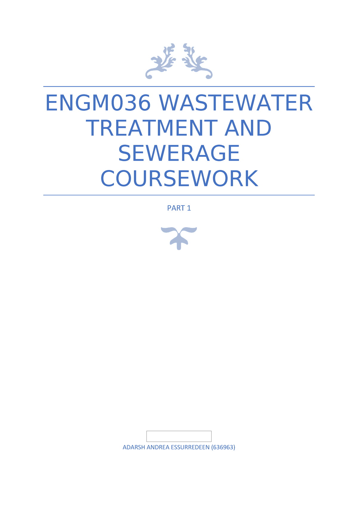 Wastewater Treatment AND Sewerage Coursework - ENGM036: WASTEWATER