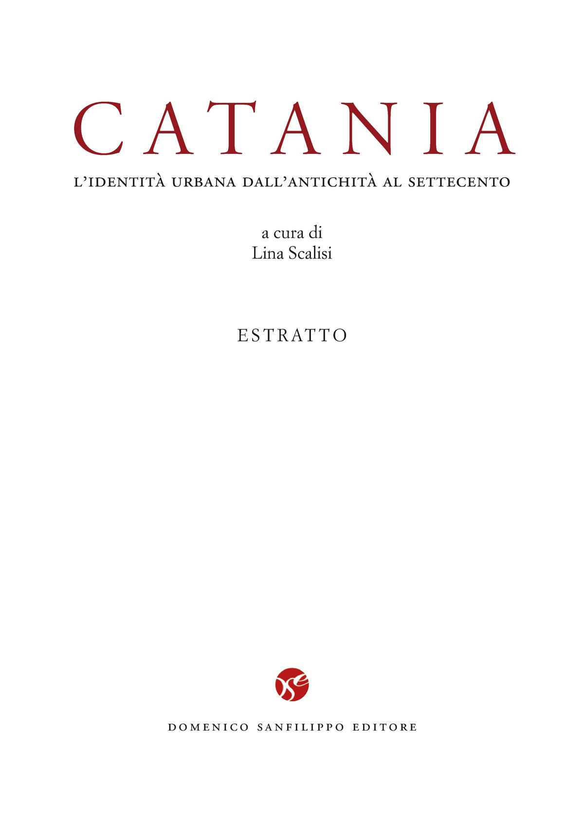 Catania La Città Nel Medioevo Sviluppo Urbano E Dominio