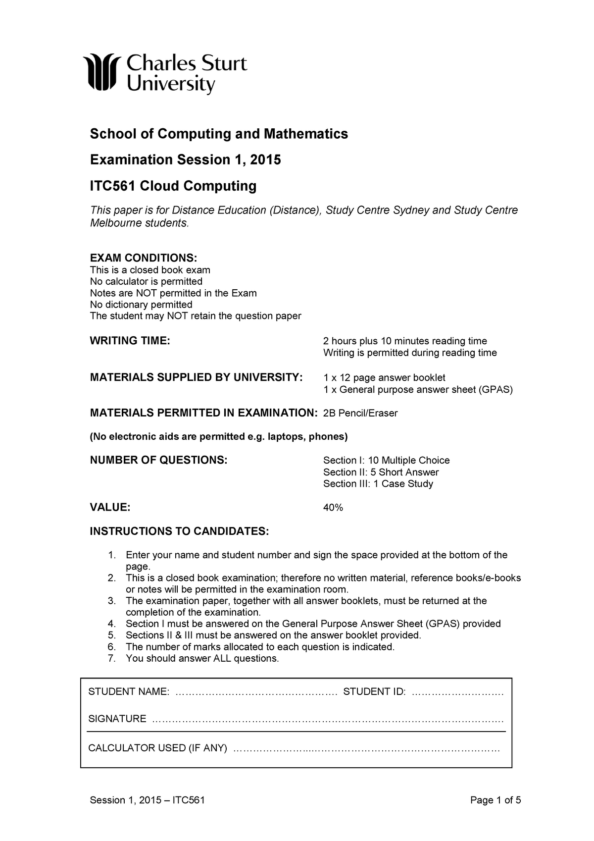 2015 30 ITC561 Exam - INF501: Readings in Information