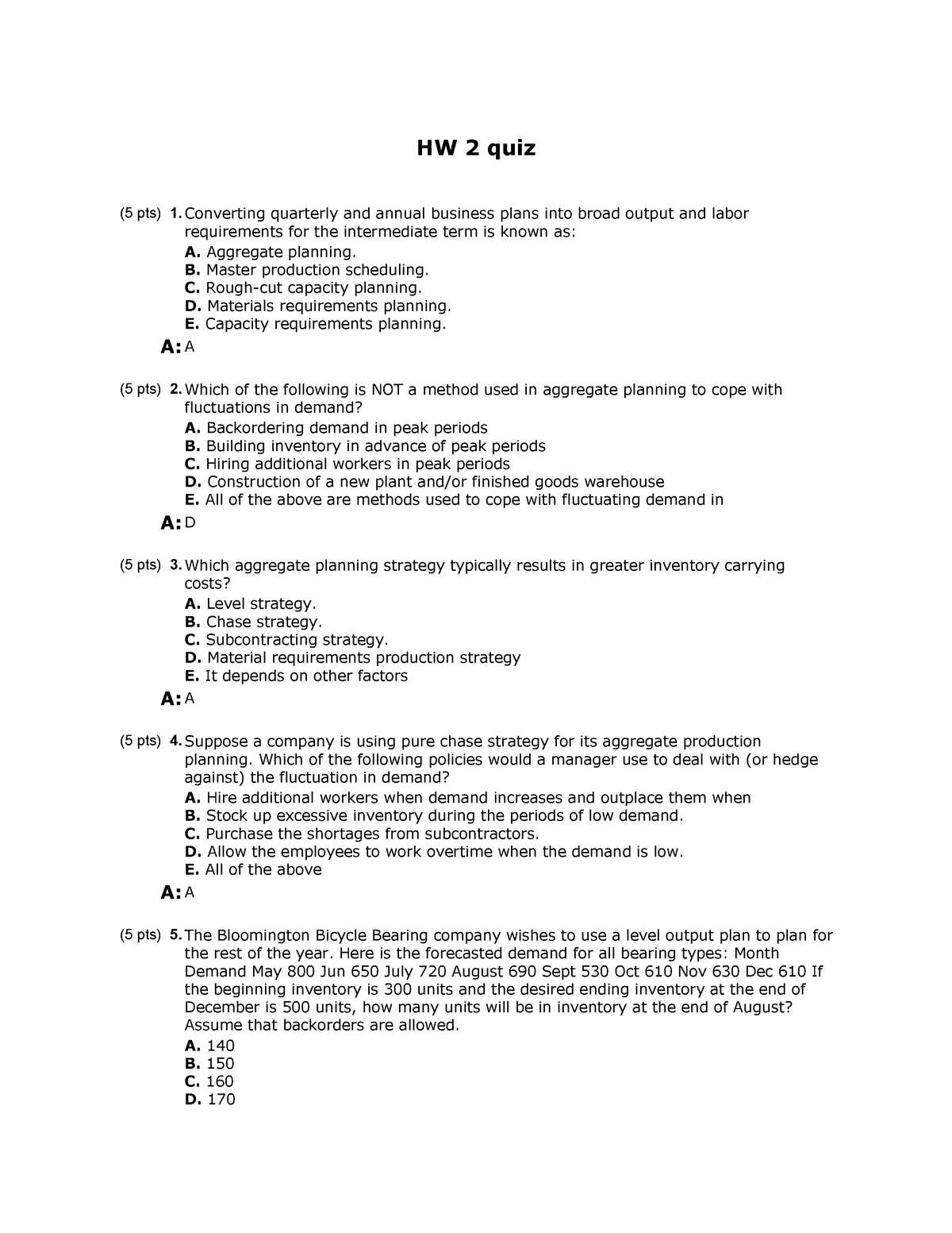 HW2+quiz+with+answers - BUS P370: I-Core - Operations Component