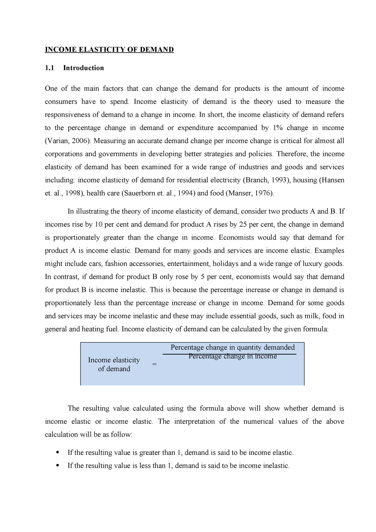 Assignment The Report Thoroughly Discussed About The Concept Of Income Elasticity Of Demand Studocu