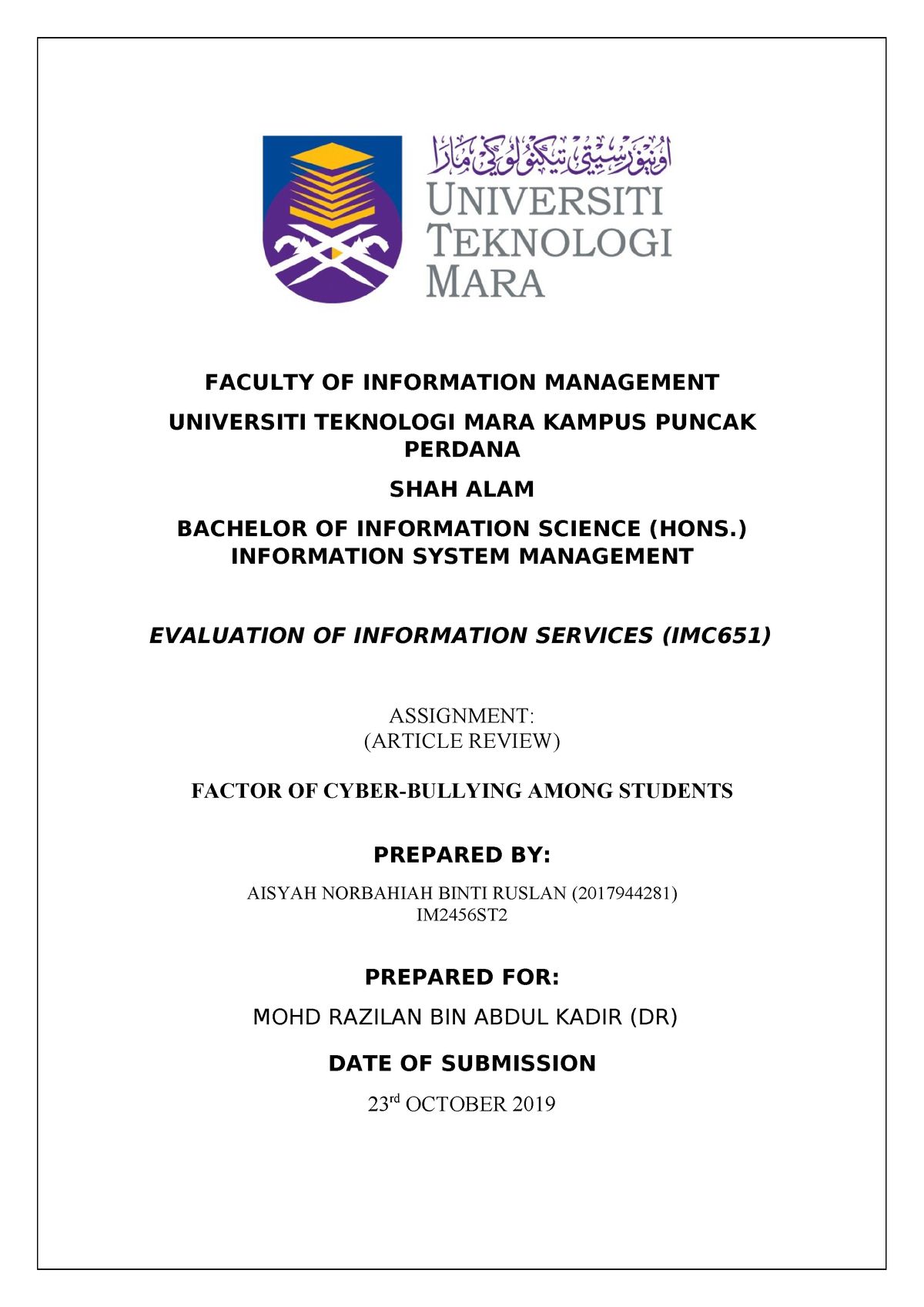 Report Article Review Imc651 Individual Faculty Of Information Management Universiti Teknologi Mara Kampus Puncak Perdana Shah Alam Bachelor Of Information Studocu