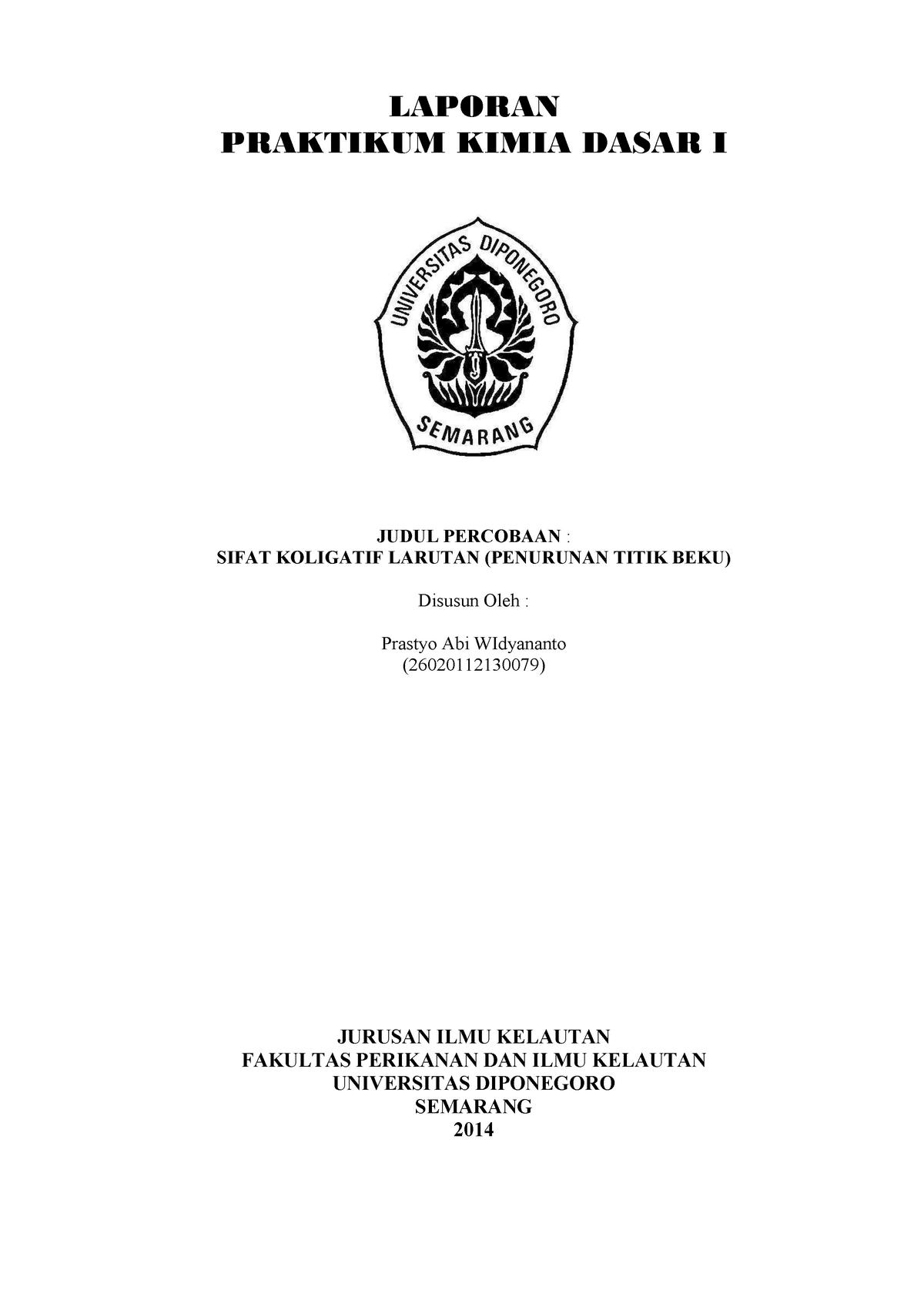 Laporan Praktikum Kimia Dasar Percobaan Iii Sifat Koligatif Larutan Penurunan Titik Beku Laporan Praktikum Kimia Dasar Judul Percobaan Sifat Koligatif Larutan Studocu