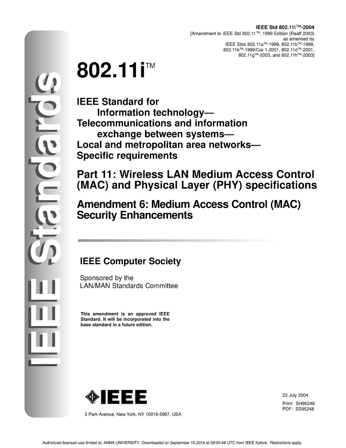 Part 11: Wireless LAN Medium Access Control (MAC) and