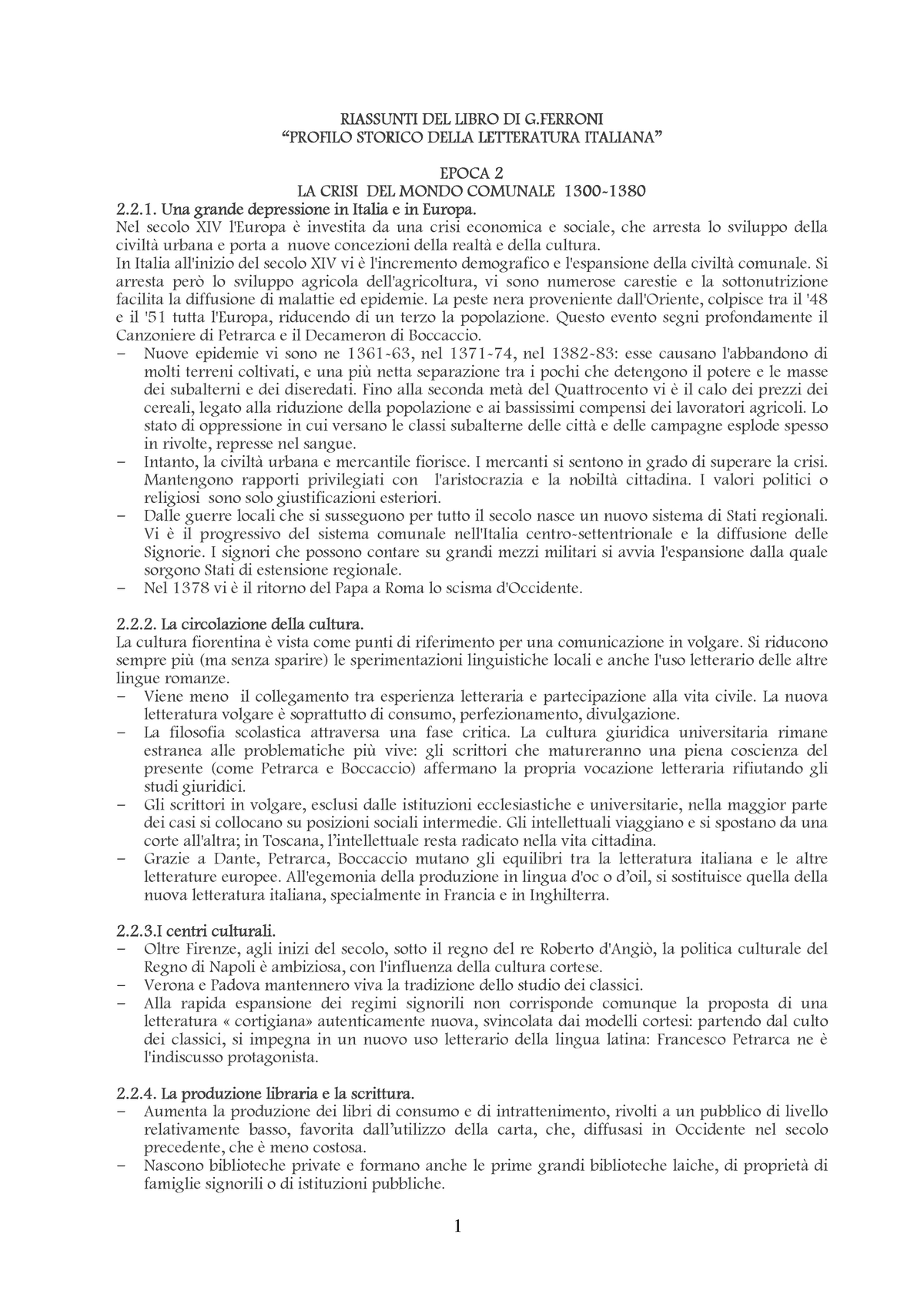 Riassunto Ferroni Vol 1 Studocu