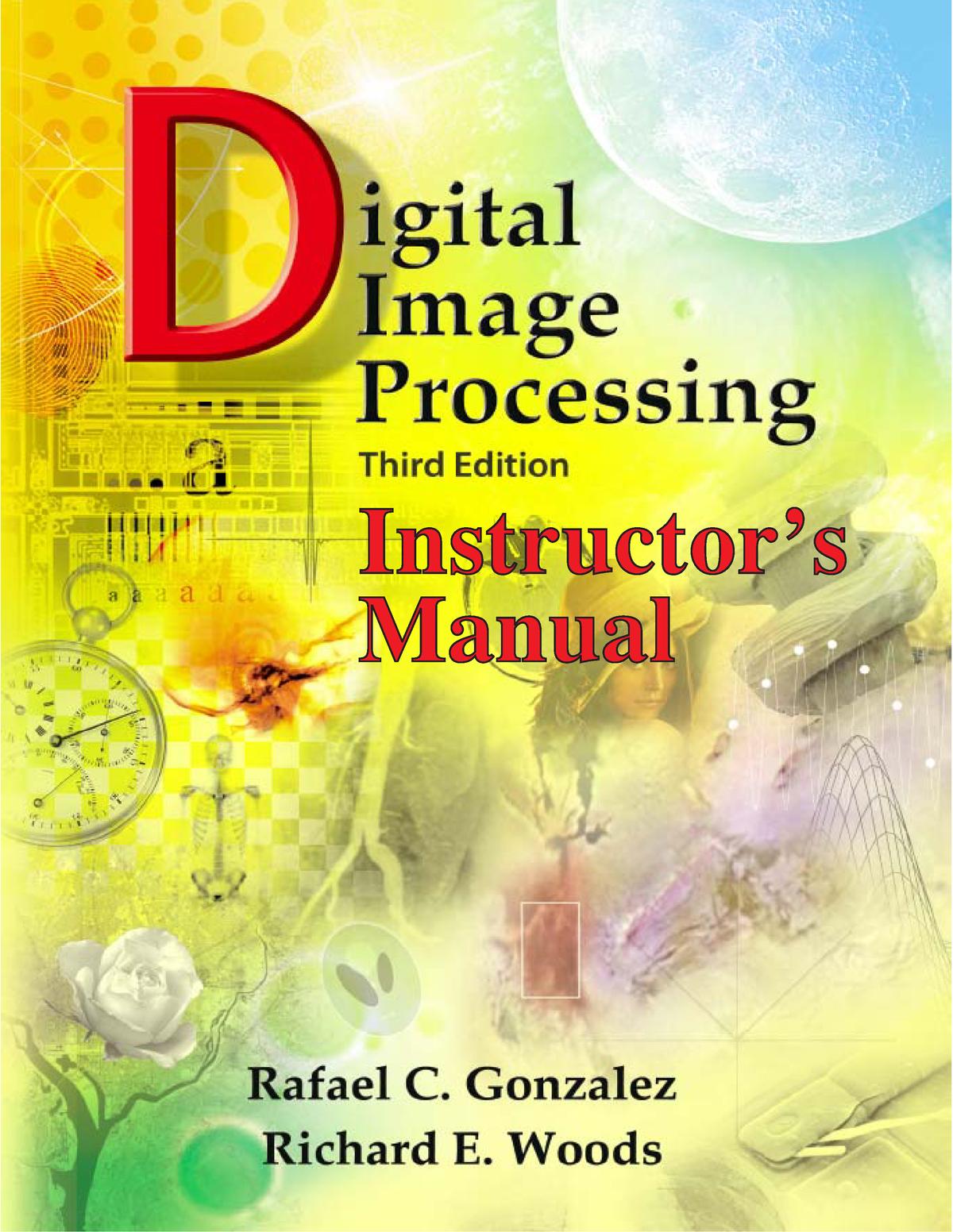 Gonzalez Digital Image Processing Gonzalez Solution Manual 3rd Edition Studocu