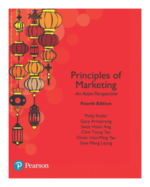 6e1900077d04 Principles of Marketing - An Asian Perspective (4e) - StuDocu