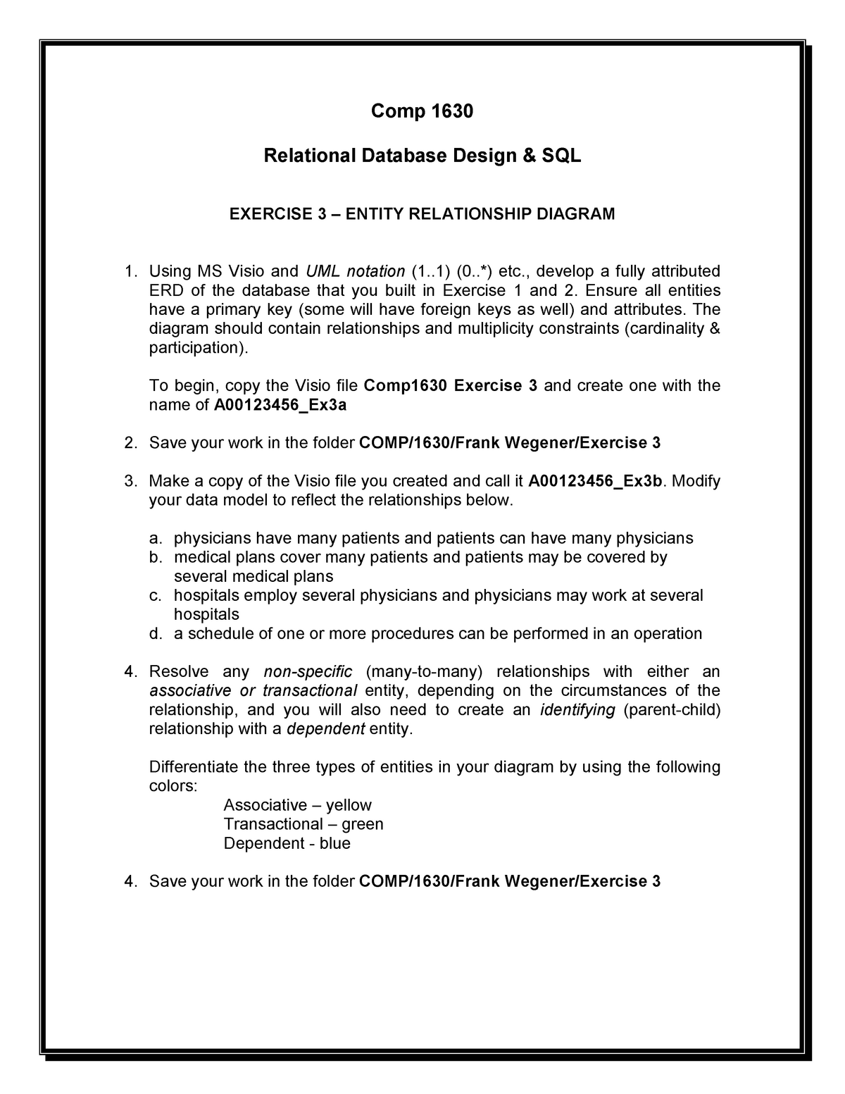 Comp 1630 Exercise 3 - COMP 1630: Relational Database Design
