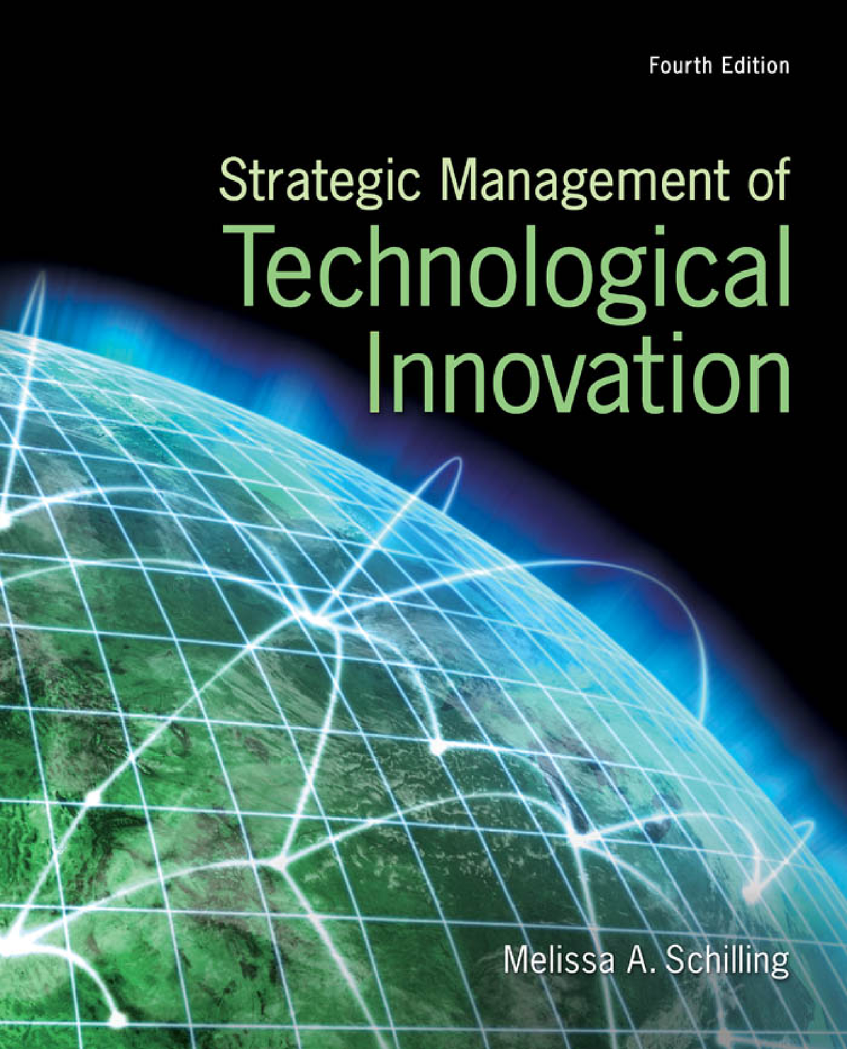 Strategic Management of Technological Innovation 4th ed