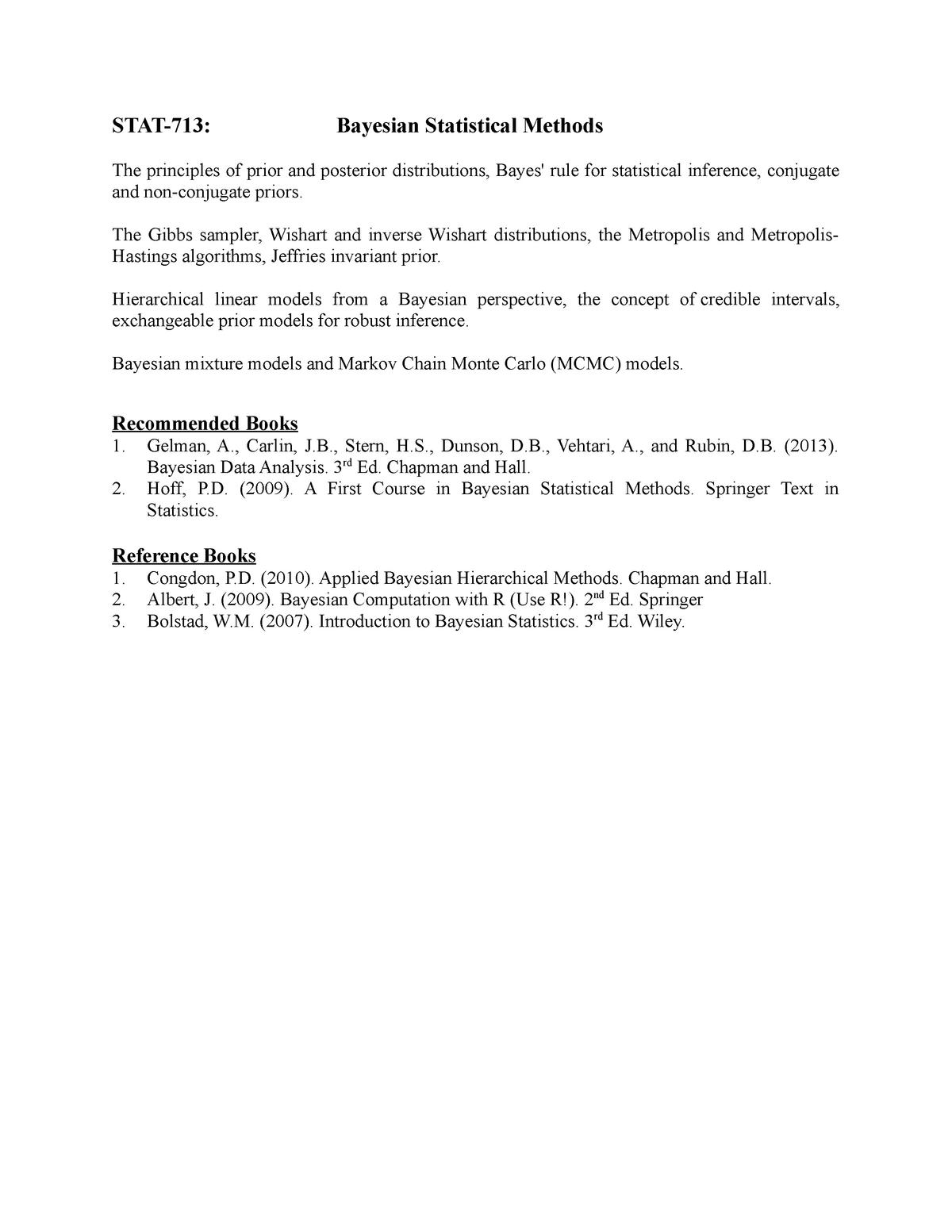 Stat-713 syllabus - STAT-713: Bayesian Statistical Methods