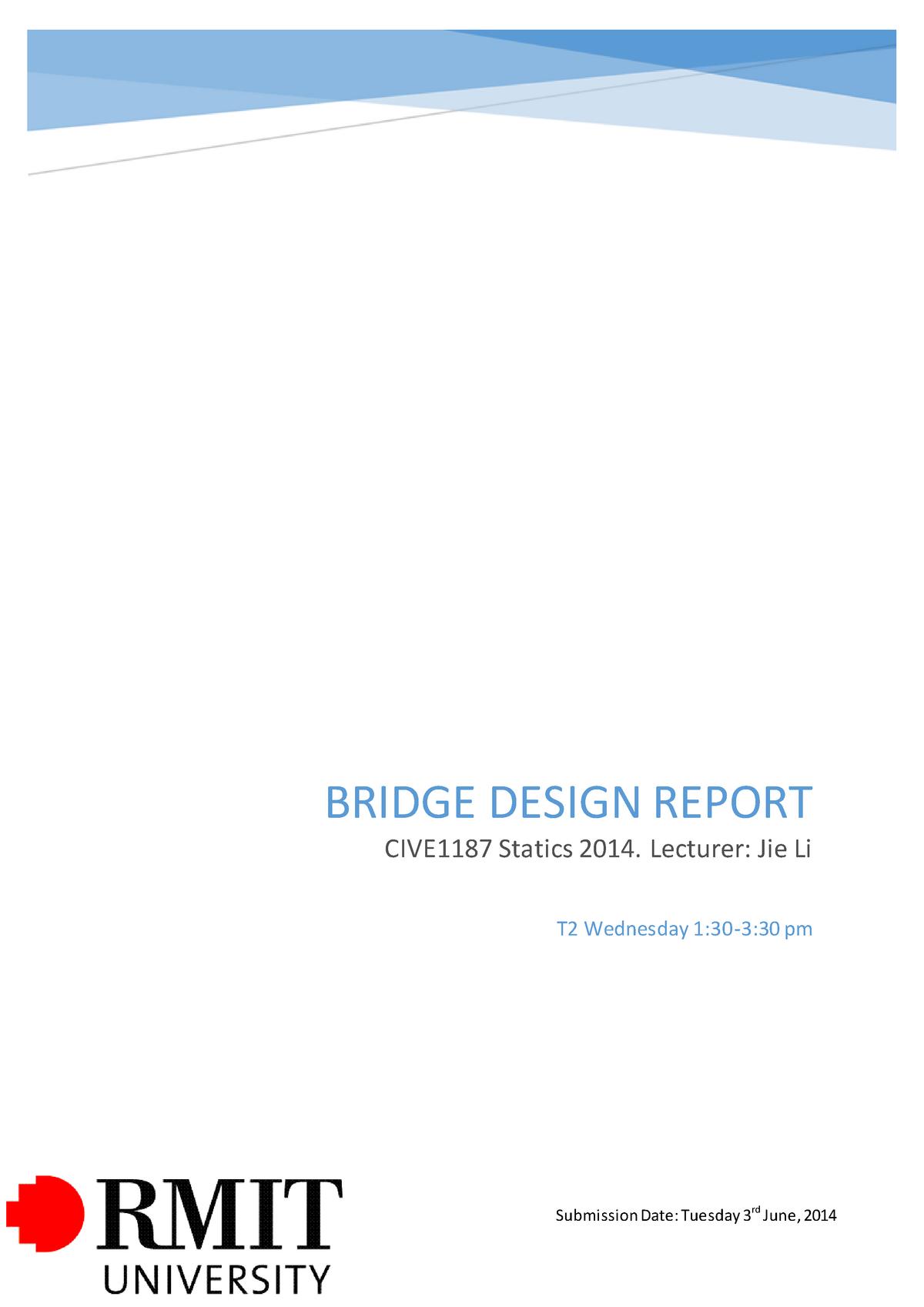 Statics Design Bridge Report Cive1187 Rmit University