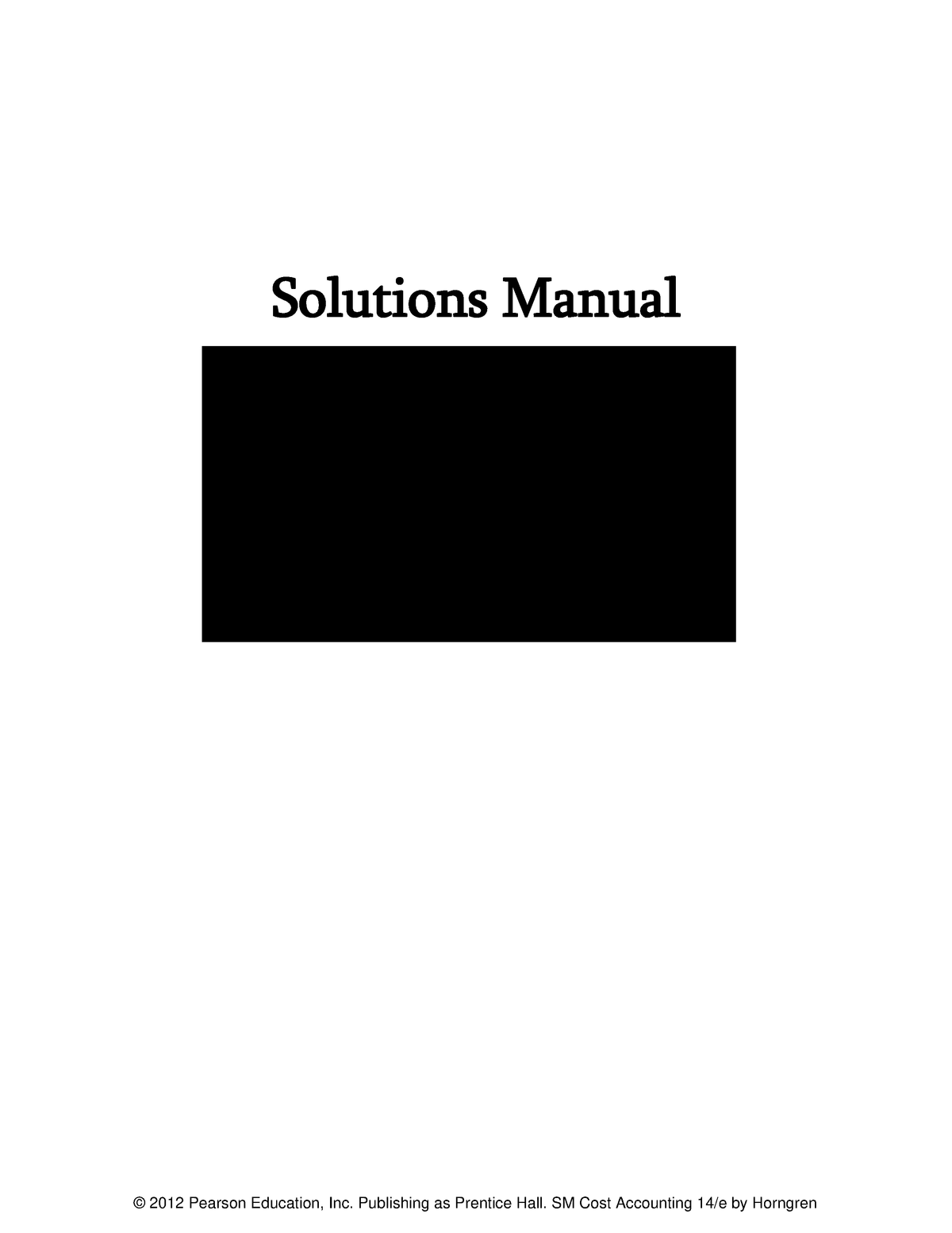 Solution Manual Of Cost Accounting A Man Westminster