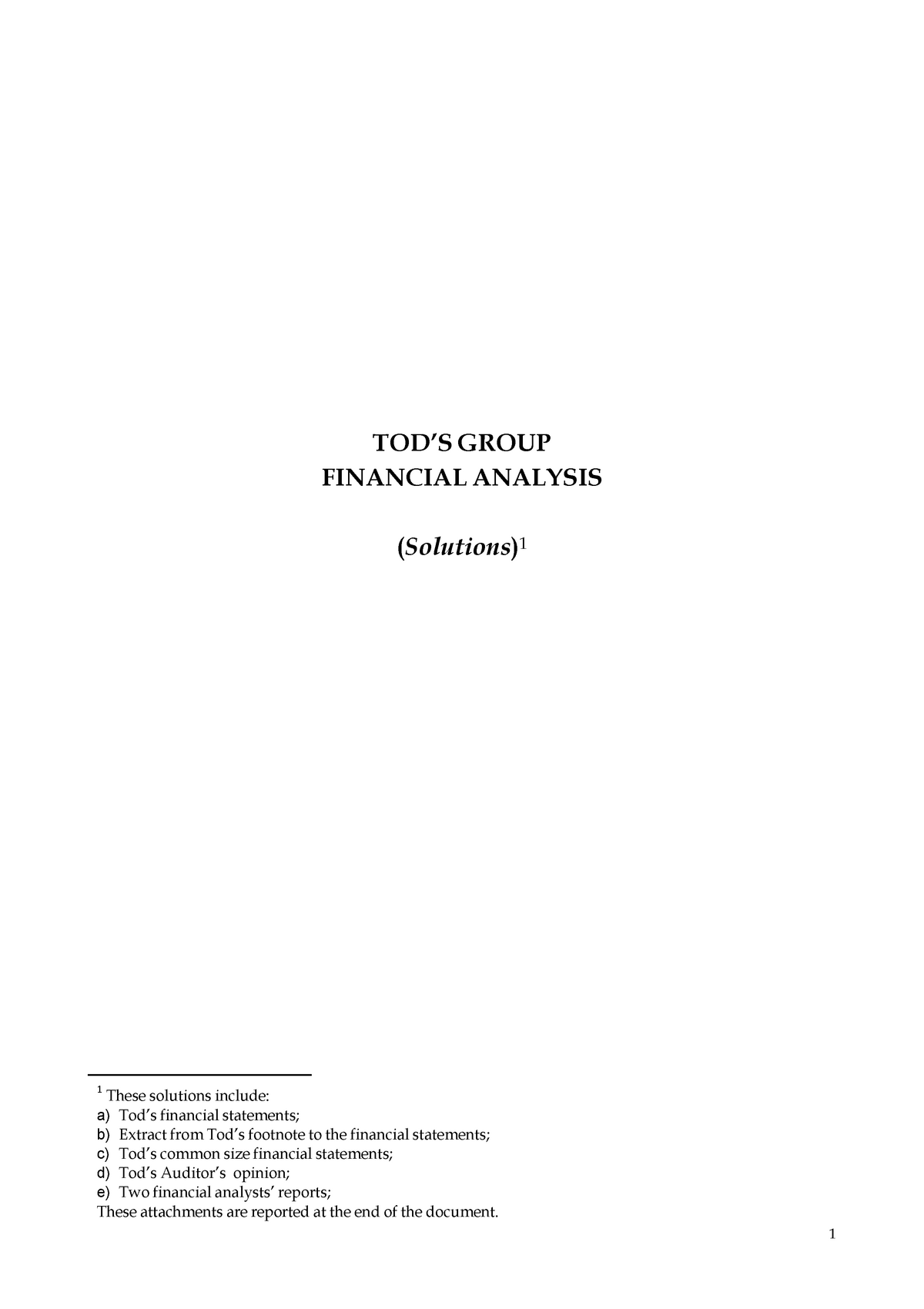5b08f985d7 Tod's case study solution - 30364: Accounting (Module II) - Managerial  Accounting - StuDocu