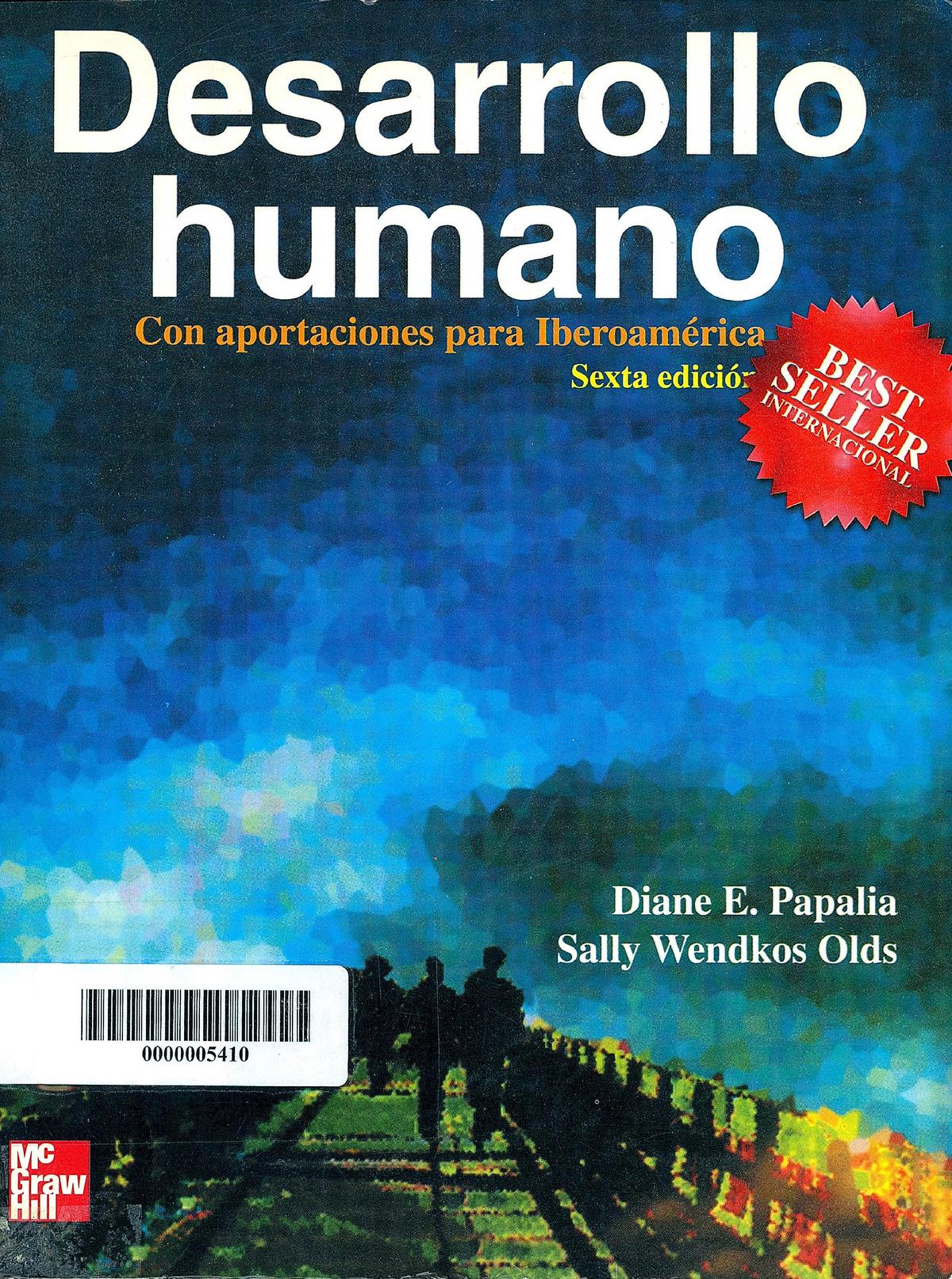 Papalia Diane E Wendkos Sally Desarrollo Humano Con Aportaciones Para Studocu