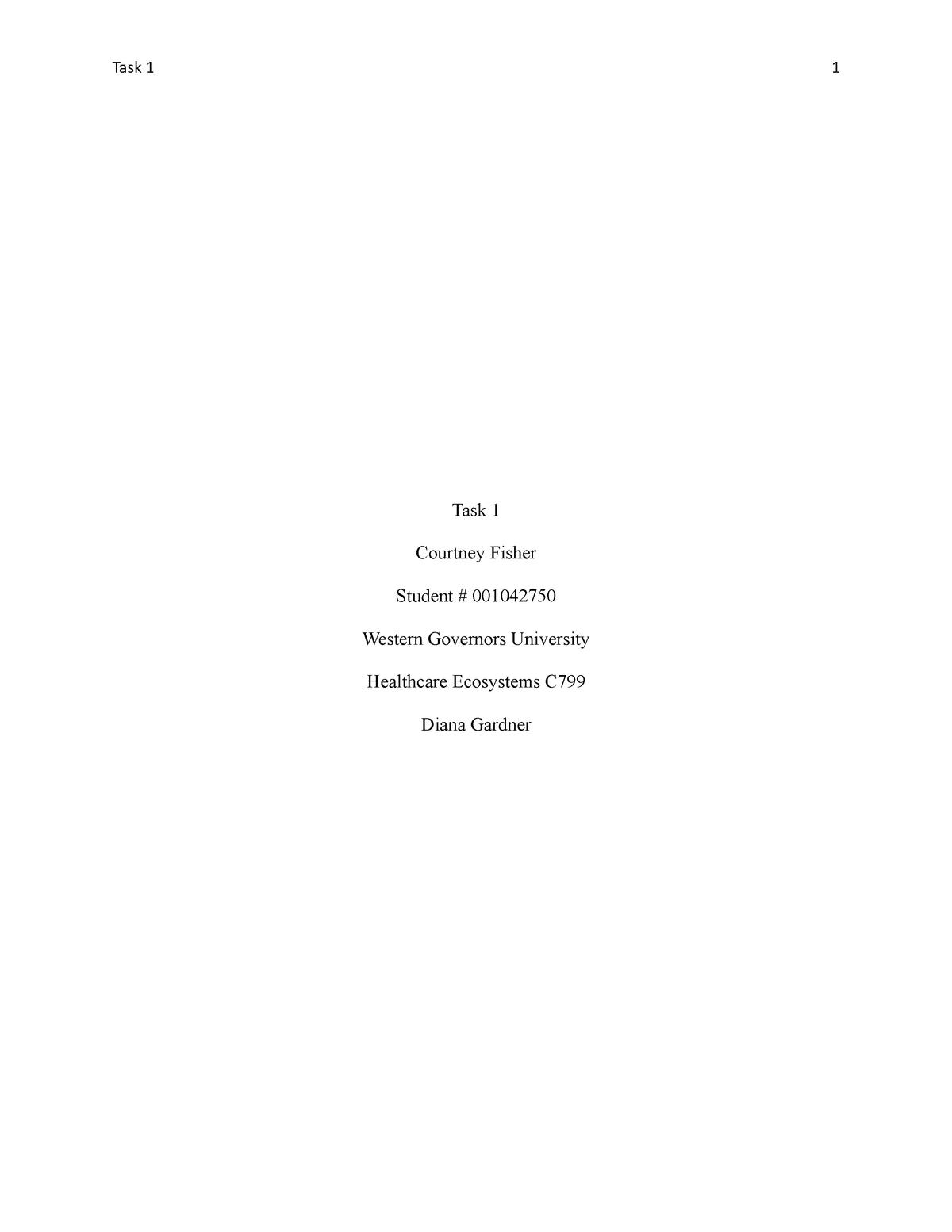 Healthcare Ecosystems – C799 Task 1 - C399 - StuDocu