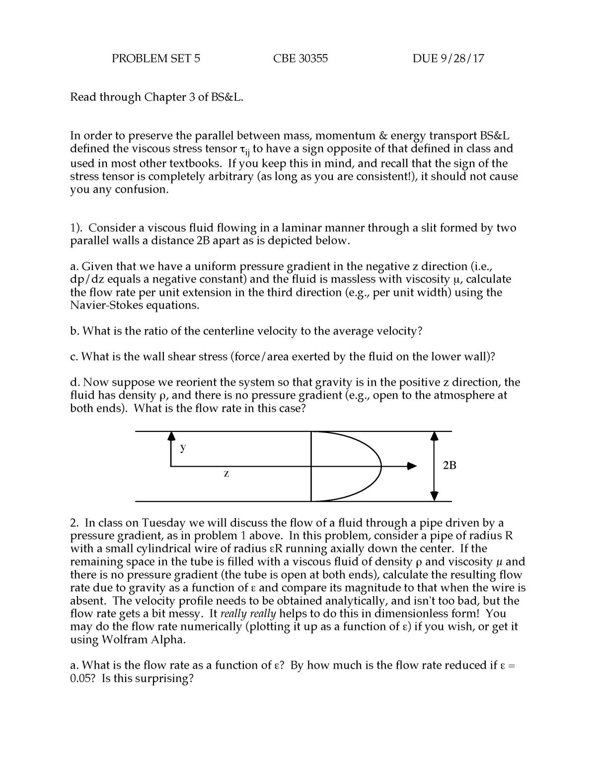 Problem set 5 - questions - CBE 30355: Transport Phenomena I