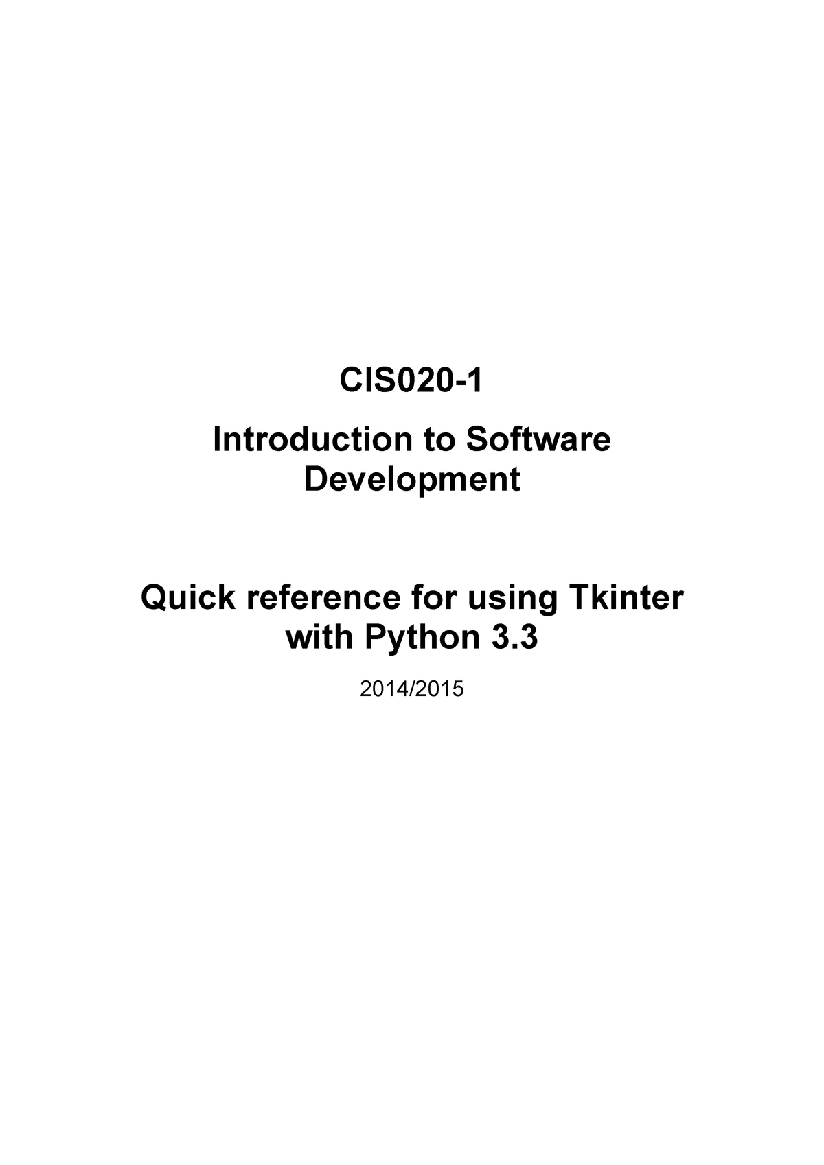 Python tkinter guide - CIS020-1/Ltn/FY: Introduction To