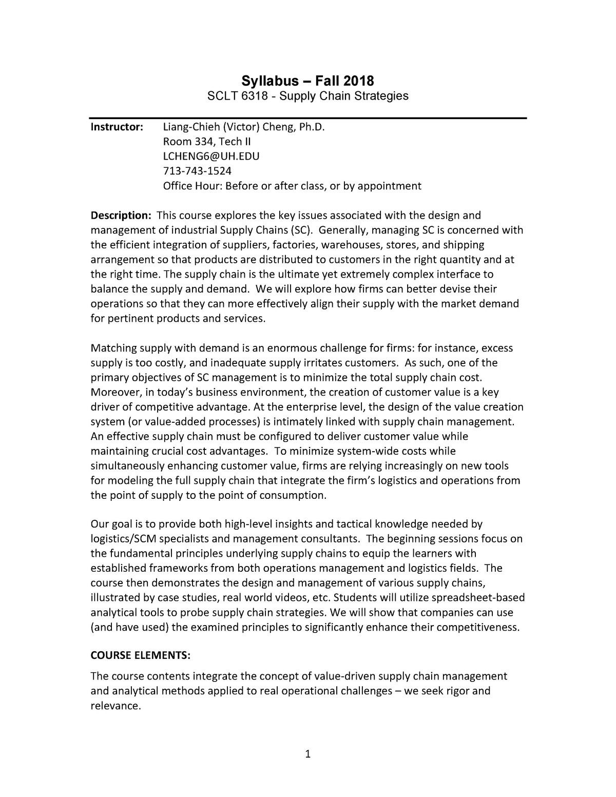 Syllabus SCLT6318 - SCLT 6318 Supply Chain Strategies - UH